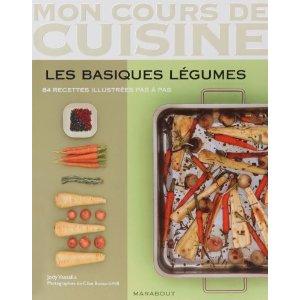 Mon cours de cuisine : les basiques légumes