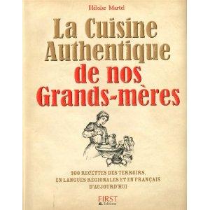 La cuisine authentique de nos grands-mères